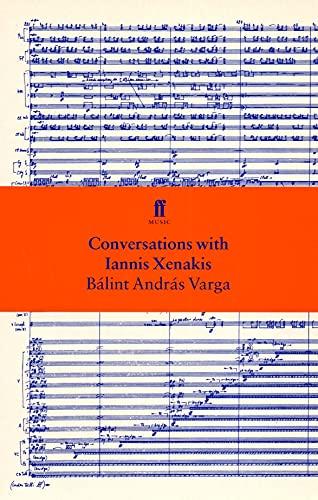 Conversations with Iannis Xenakis: Varga, B. A.
