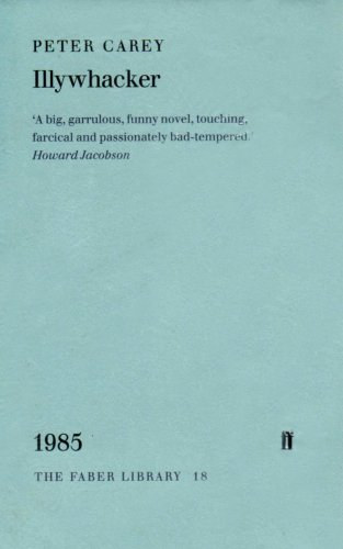 9780571179824: Illywhacker (Faber Library)