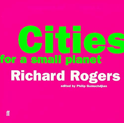 9780571179930: Cities for a Small Planet: Reith Lectures