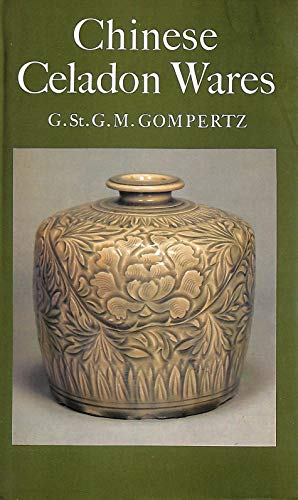 9780571180035: Chinese Celadon Wares (Monographs on Pottery & Porcelain)