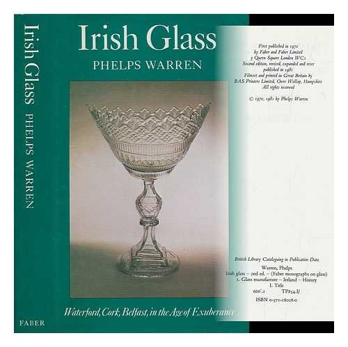 IRISH GLASS Waterford - Cork - Belfast in the Age of Exuberance