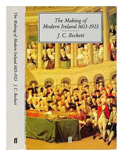 9780571180363: The Making of Modern Ireland, 1603-1923