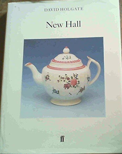 9780571180721: New Hall (Faber Monographs on Pottery and Porcelain)