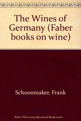 9780571180769: The Wines of Germany (Faber books on wine)