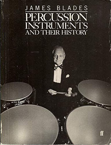 9780571180813: Percussion Instruments and Their History (Third Revised Edition)