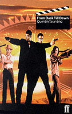 From Dusk till Dawn: Tarantino, Quentin