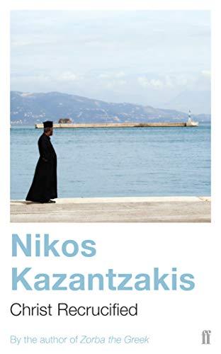 Christ Recrucified: Nikos Kazantzakis