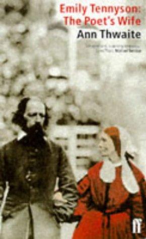 Emily Tennyson: The Poet's Wife: Thwaite, Ann