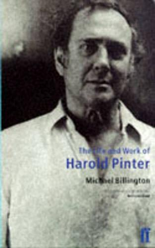 9780571190652: The Life and Work of Harold Pinter