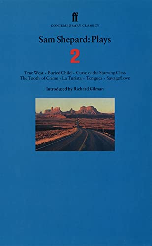 9780571190744: Plays, Vol. 2: True West, Buried Child, Curse of the Starving Class, The Tooth of Crime, La Turista, Tongues, Savage / Love (Faber Contemporary Classics) (v. 2)