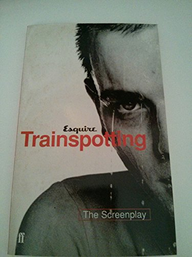 9780571191284: Trainspotting - the Screenplay