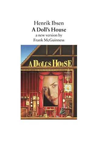 9780571191291: A Doll's House: A New Version by Frank McGuinness (Faber Plays)