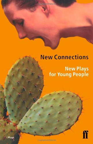 9780571191482: New Connections: New Plays for Young People