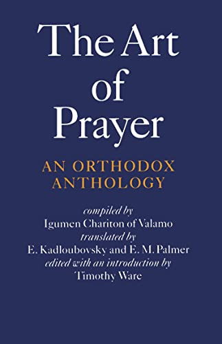 9780571191659: The Art of Prayer: An Orthodox Anthology