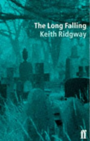 The Long Falling: Ridgway Keith