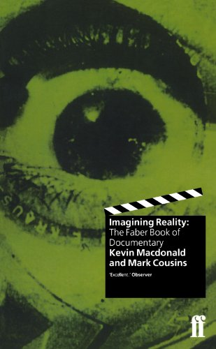 9780571192021: Imagining Reality: The Faber Book of Documentary
