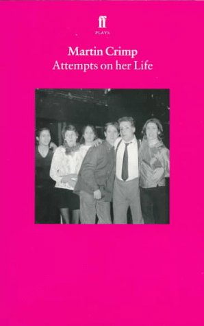9780571192151: Attempts on Her Life (Faber Plays)