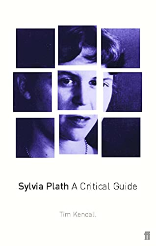 9780571192359: Sylvia Plath: A Critical Guide: A Critical Study
