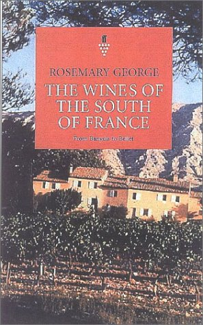 9780571192670: The Wines of the South of France: From Banyuls to Bellet