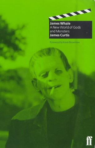 9780571192854: James Whale : A New World of Gods and Monsters