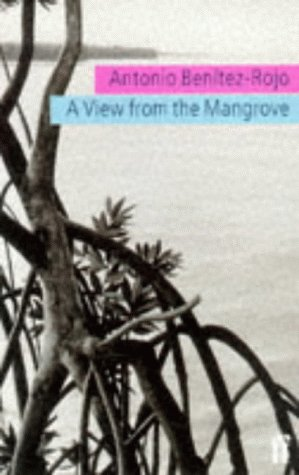 9780571193257: A View from the Mangrove (Faber Caribbean)