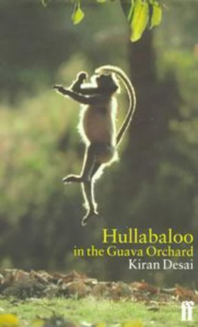 Hullabaloo in the Guava Orchard: Desai, Kiran