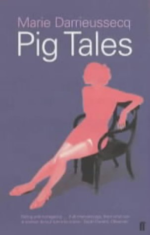 9780571193721: Pig Tales: A Novel of Lust and Transformation