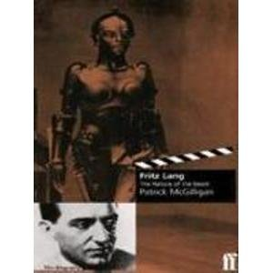 9780571193752: Fritz Lang the Nature of the Beast