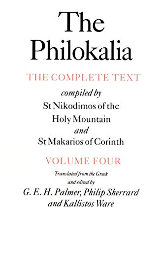 The Philokalia, Volume 4: The Complete Text;