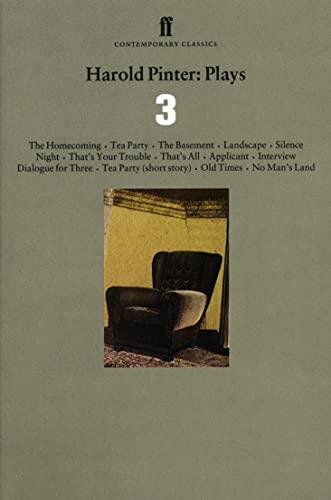 9780571193837: Harold Pinter: Plays 3: The Homecoming; Old Times; No Man's Land