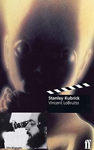 9780571193936: Stanley Kubrick