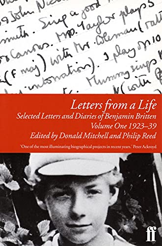 9780571193998: Letters from a Life Vol 1: 1923-39: Selected Letters and Diaries of Benjamin Britten: 1923-39 v. 1