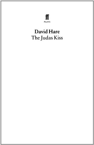 The Judas Kiss (Faber Plays): Hare, David