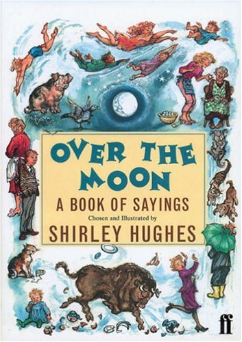 9780571194384: Over the Moon: Book of Sayings