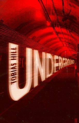 Underground: Hill, Tobias