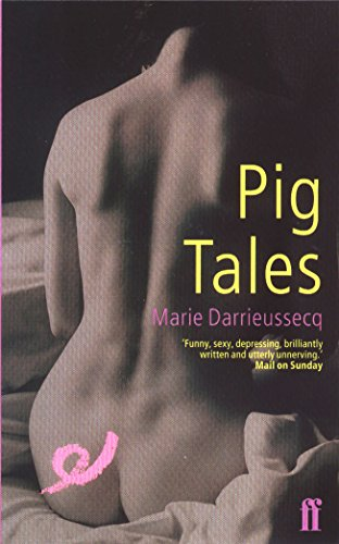 9780571194803: Pig Tales: A Novel of Lust and Transformation