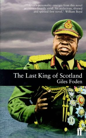 Last King of Scotland: Giles Foden