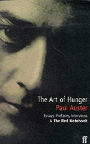 9780571195107: The art of hunger: essays, prefaces, interviews and The Red Notebook
