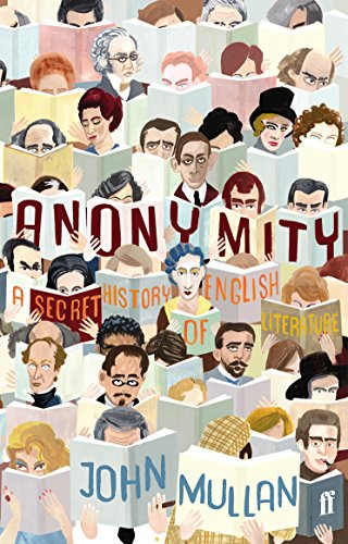 9780571195145: Anonymity: A Secret History of English Literature
