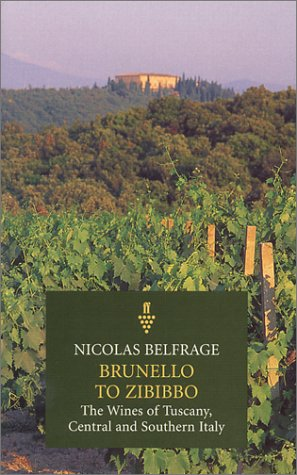 9780571195169: Brunello to Zibibbo: The Wines of Tuscany, Central and Southern Italy