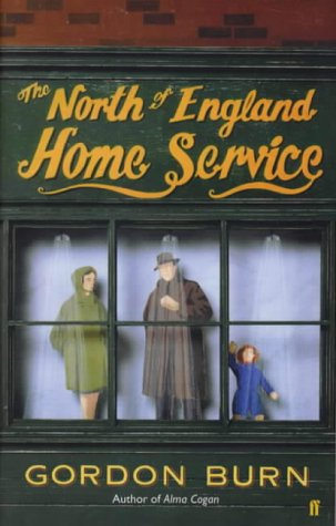 9780571195459: Burn, G: North of England Home Service