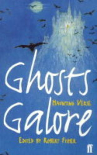 9780571195565: Ghosts Galore: Haunting Verse