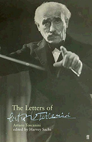 Toscanini Arturo, the Letters of.