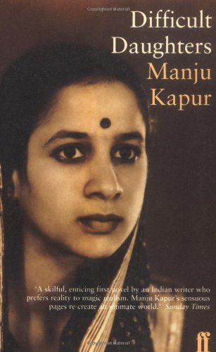 Difficult Daughters: A Novel: Manju Kapur
