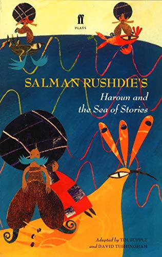 Salman Rushdie's Haroun and the sea of stories: Supple, Tim; Tushingham, David; Rushdie, ...