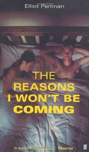 9780571196999: Reasons I Won't Be Coming
