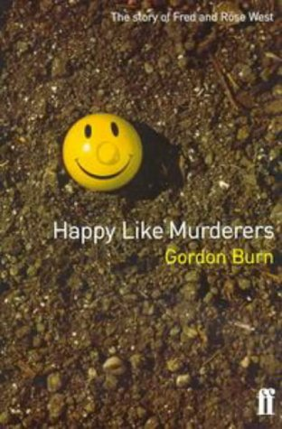 9780571197057: Happy Like Murderers