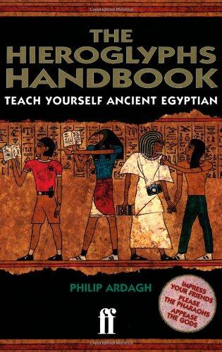 9780571197446: The Hieroglyphs Handbook: Teach Yourself Ancient Egyptian