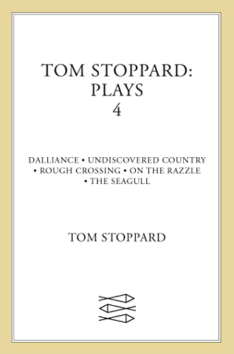 9780571197507: Tom Stoppard Plays 4: Dalliance; Undiscovered Country; Rough Crossing; On the Razzle; The Seagull