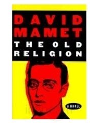 The Old Religion (0571197752) by David Mamet